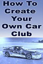 How to Create a Car Club and Then Profit From it