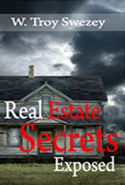 Real Estate Secrets Exposed