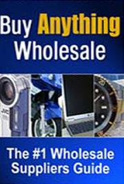 Buy Anything Wholesale Guide cover