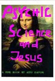 Psychic, Science and Jesus cover