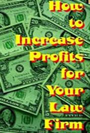 How to Increase Profits for Your Law Firm