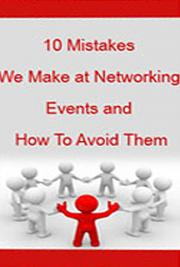 10 Mistakes we Make at Networking Events and How to Avoid Them