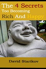 The 4 Secrets to Becoming Rich and Happy