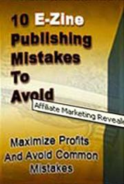 10 E-zine Publishing Mistakes to Avoid