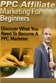 How To Really Make Money with Pay-Per-Click Affiliate Marketing cover