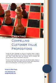 Creating Compelling Customer Value Propositions