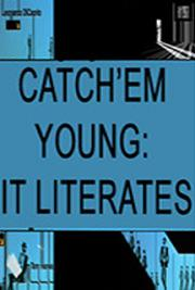 Catch Them Young: IT Literates