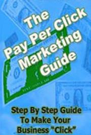 The Pay Per Click Marketing Guide cover