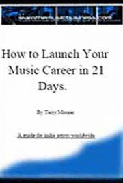 How to Launch Your Music Career in 21 Days