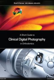 A Short Guide to Clinical Digital Photography in Orthodontics