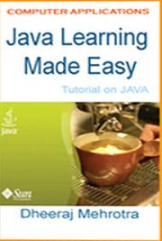 Java Learning Made Easy