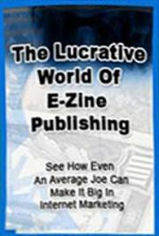 The Lucrative World of E-zine Publishing