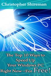 The Top 10 Ways to Speed Up Your Windows PC Right Now - For Free!