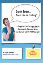 Don't Stress Your Life is Calling!