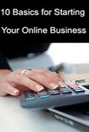 10 Basics for Starting Your Online Business