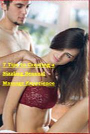7 Tips to Creating a Sizzling Sensual Massage Experience