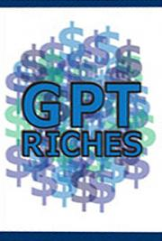 GPT Riches