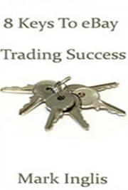 8 Keys to eBay Trading Success