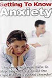 Getting to Know Anxiety--A Self-Help Guide cover