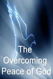 The Overcoming Peace of God