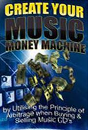 Create Your Music Money Machine