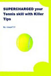 SUPERCHARGED--Your Tennis Skill with Killer Tips cover