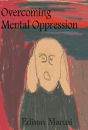Overcoming Mental Oppression