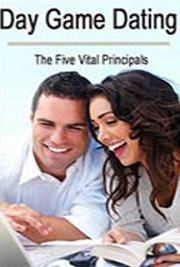 Day Game Dating (The Five Vital Principals)