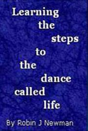 Learning the Steps to the Dance of Life