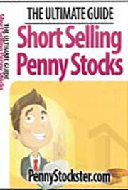 The Ultimate Guide: Short Selling Penny Stocks cover
