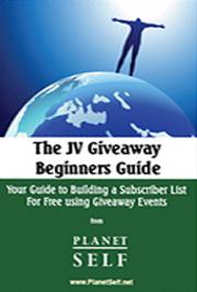 JV Giveaway Beginners Guide - Your Guide to Building a Subscriber List for Free  cover