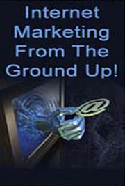 Internet Marketing from the Ground Up cover
