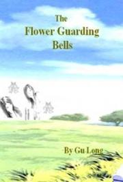 The Flower Guarding Bells