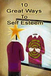 10 Great Ways to Self-Esteem