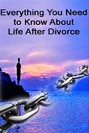 Everything You Need to Know About Life After Divorce cover