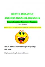 How to Instantly Destroy Negative Thoughts