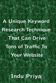 A Unique Keyword Research Technique That Can Drive Tons of Traffic to Your Websi