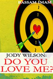 Jody Wilson: Do You Love Me?