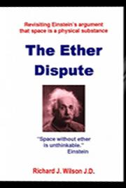 The Ether Dispute: Revisiting Einstein's Theory That Space Is a Physical Substance cover