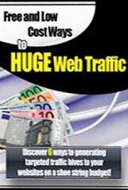 Free and Low-Cost Ways to Huge Web Traffic
