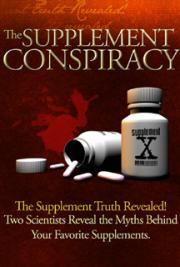 The Supplement Conspiracy