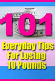 101 Everyday Tips to Lose Weight Easy
