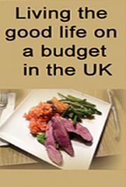Living the Good Life on a Budget in the United Kingdom (UK) cover