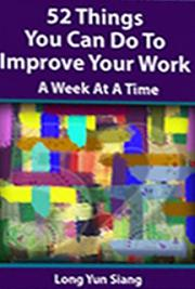 52 Things You Can Do to Improve Your Work - A Week at  a Time
