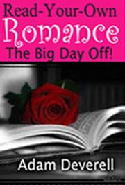Read-Your-Own Romance - the Big Day Off!
