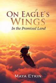 On Eagles' Wings - In the Promised Land