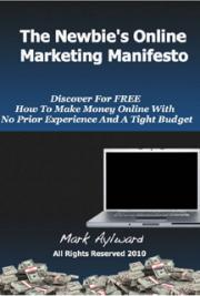 The Newbie's Online Marketing Manifesto