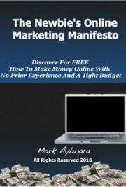 The Newbie's Online Marketing Manifesto