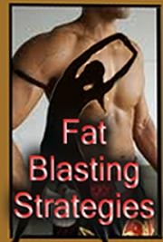 Fat Blasting Strategies