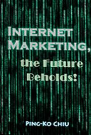 Internet Marketing, the Future Beholds!